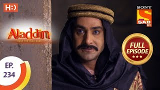 Aladdin - Ep 234 - Full Episode - 9th July, 2019