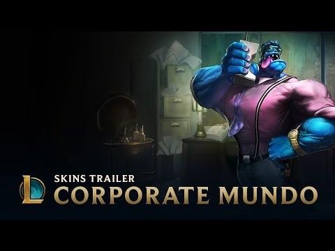 League of Legends - Corporate Mundo Sneak Peek