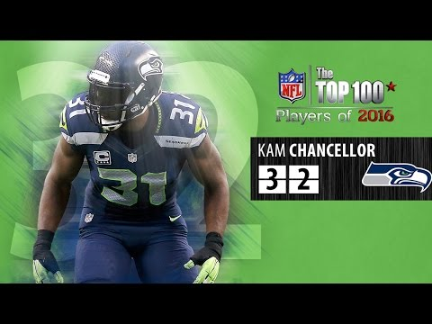 #32: Kam Chancellor (S, Seahawks)   Top 100 NFL Players of 2016
