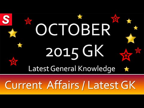 Latest GK & Current Affairs October 2015