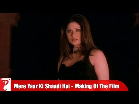 Making Of The Film - Part 3 - Mere Yaar Ki Shaadi Hai