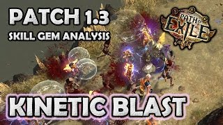 Path of Exile: KINETIC BLAST Skill Gem 1st Impressions & Analysis - Patch 1.3