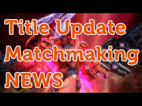 Title Update! Matchmaking News! Update for 3/21