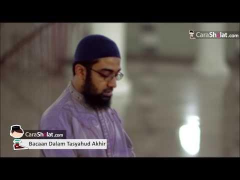45. Tata Cara Sholat Nabi: Bacaan Dalam Tasyahud Akhir | CaraSholat.com
