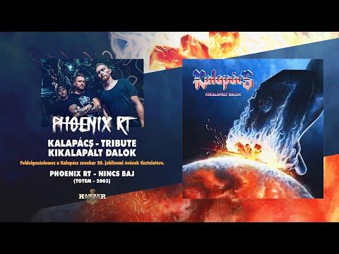 Phoenix Rt. - Nincs baj (Kalapács) hivatalos audio / official audio