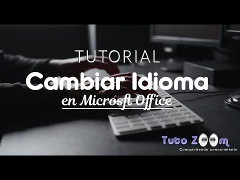 Tutorial Cambiar Idioma de Microsoft Office 2010