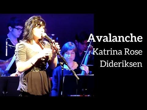 AVALANCHE - Katrina Rose Dideriksen