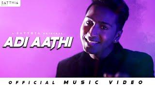 Adi Aathi - SATTHIA