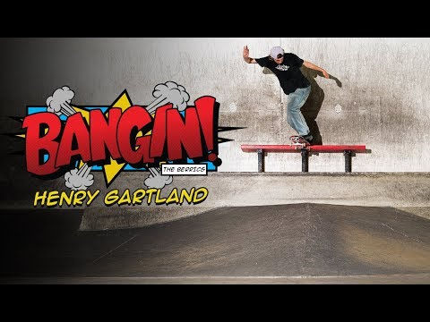 That Last Trick Though! | Henry Gartland - Bangin!