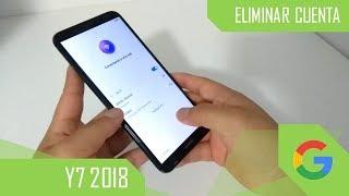 Eliminar Cuenta de Google Huawei Y7 2018