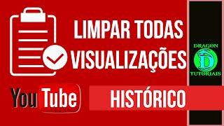 Como limpar todo histórico de Vídeos assistidos do Youtube