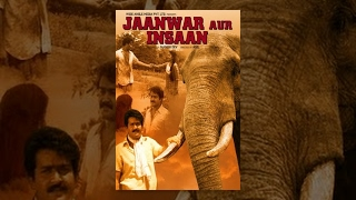Jaanwar Aur Insan (2014) - Hindi Dubbed Movies 2014 Full Movie | Best Popular Hindi Movie