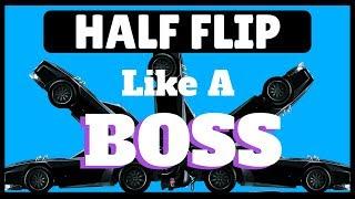 ROCKET LEAGUE - How To Improve Your Half Flip