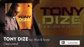 Download lagu Tony Dize - Descontrol ft. Wisin y Yandel [ Audio]