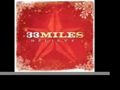 33Miles - I Believe In Christmas