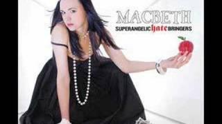 Watch Macbeth Hate video