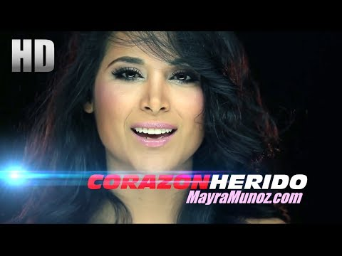 Mayra Munoz - Corazon Herido ( Video Oficial )