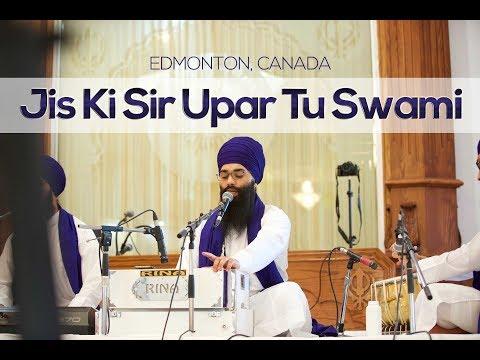 Jis Ki Sir Upar Tu Swaami   ਜਿਸ ਕੇ ਸਿਰ ਊਪਰਿ ਤੂੰ ਸੁਆਮੀ ਸੋ ਦੁਖੁ ਕੈਸਾ ਪਾਵੈ   Edmonton   240617