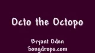 Funny Song: Octo the Octopo