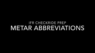 Instrument Checkride Prep: recognizing METAR flashcard abbreviations