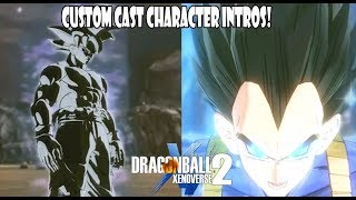Xenoverse 2 NEW CUSTOM CAST CHARACTER INTROS! Dbxv2 Revamp Modded Roster Update