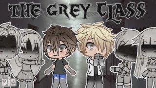 The Grey Class|A Gacha Life Mini Movie(Inspired by R.L Stine)