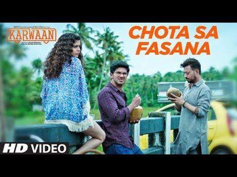 Download Lagu  Arijit Singh: Chota Sa Fasana s  Song   Karwaan   Irrfan Khan   DulQuer Salmaan   Mithila Mp3 Free
