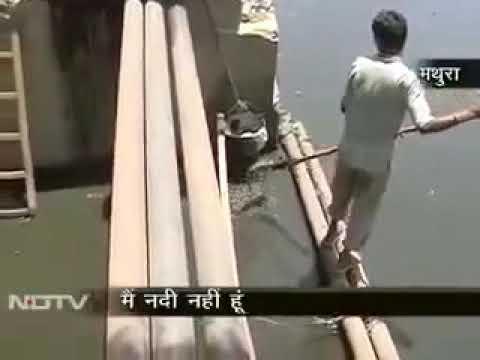 Me Nadi Nahi Hun - A documentary on Yamuna River by NDTV