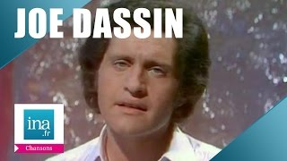 Joe Dassin 34 Et Si Tu N 39 Existais Pas 34 Archive Ina