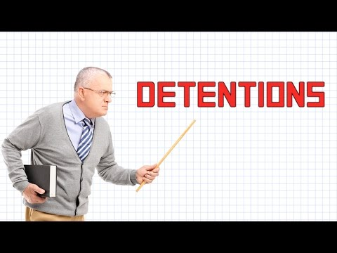 Detentions