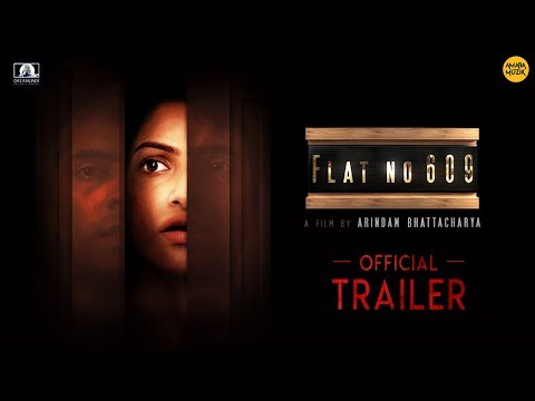 Flat no 609 Official Trailer  Abir   Tanushree  Mamata Shankar  Soumitra  Arindam  BengaliMovie 2018 thumbnail