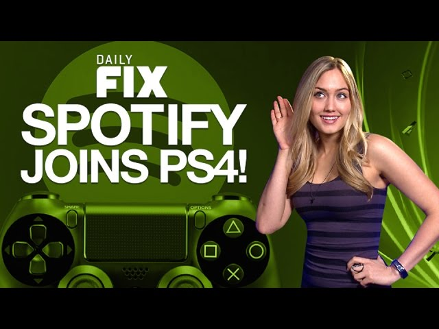 Spotify Joins PS4 & Sony Vita Apps Dropped - IGN Daily Fix