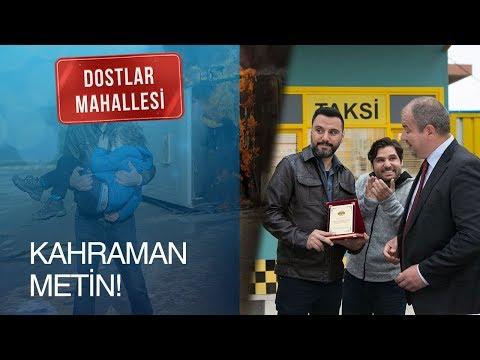 Dostlar Mahallesi 2 Bölüm - Kahraman Metin!
