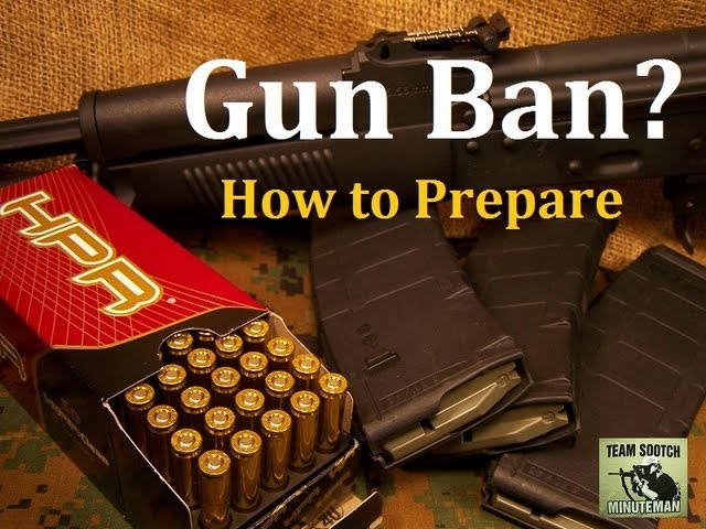 Gun Ban? How To Prepare