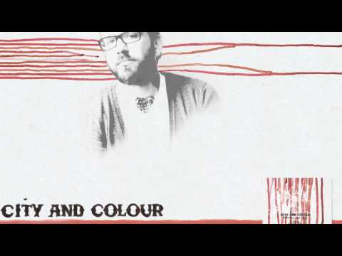 City And Colour - Hometown Glory