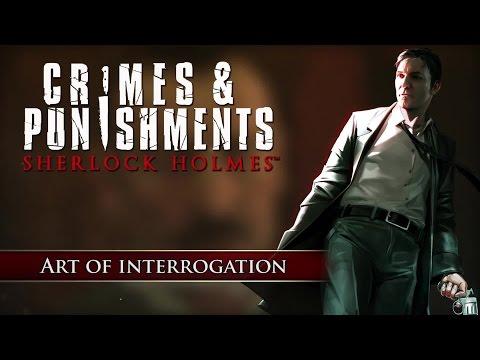 Crimes & Punishments: Sherlock Holmes - Art of Interrogation Video (EN) [HD+]