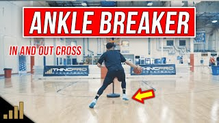 How to: SHIFTY ANKLE BREAKERS! Mastering the In and Out Crossover