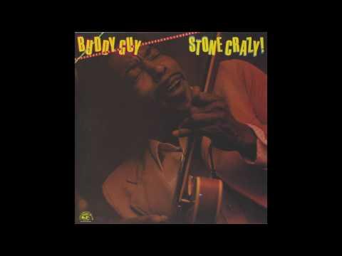 Buddy Guy - Stone Crazy