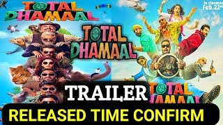 Total Dhamaal Official Trailer।। Total Dhamaal Trailer Released Time Confirm।। Ajay Devgan ।। 2019 ।