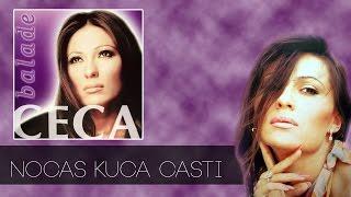 Watch Ceca Nocas Kuca Casti video