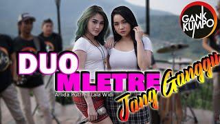 JANG GANGGU - DUO MLETRE (  Live Music ) Arlida Putri X Lala Widi || GANK KUMPO