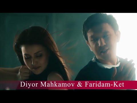 Diyor Mahkamov & Faridam - Ket (music version)