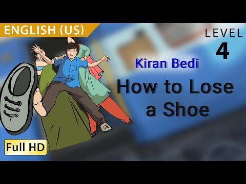 Kiran Bedi, How To Lose A Shoe: Learn English (us) - Story For Children bookbox video