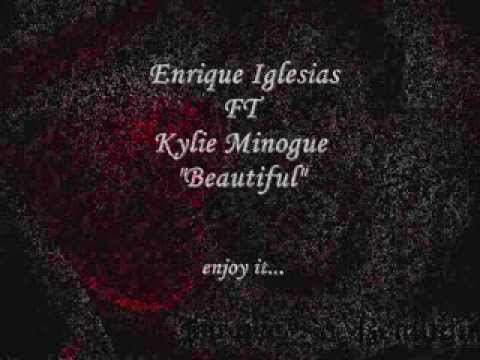 enrique iglesias ,Beautiful (ft kylie Minogue), 2014 with lyrics ,nannoulove iglesias