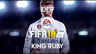 IDER - King Ruby (FIFA 18 Soundtrack)
