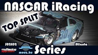 TOP SPLIT Atlanta + Pre Game Show   NASCAR iRacing Series Fixed