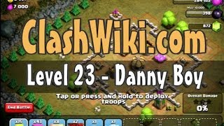 Clash Of Clans Level 23 - Danny Boy
