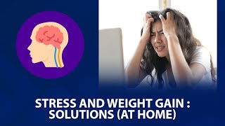 loss weight sitting at home; fight stress and weight gain