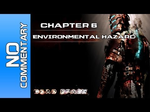 Dead Space - Chapter 6