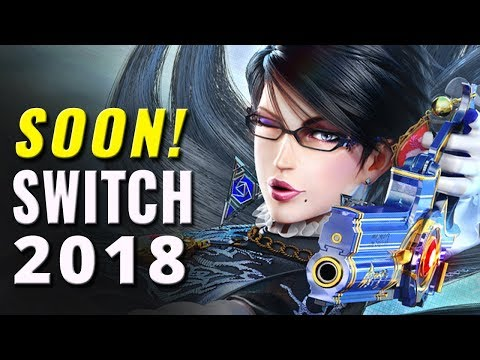 45 Upcoming Nintendo Switch Games of 2018